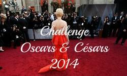 Challenge Oscars et Césars 2014