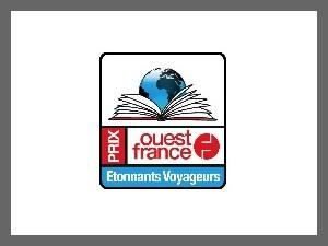 Prix Ouest france Etonnants voyageurs