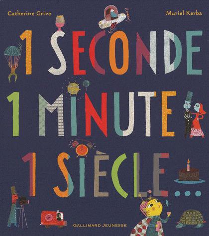 une seconde, une minute, un siecle